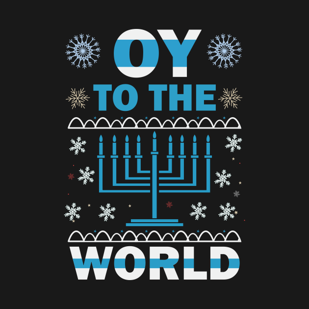 Hanukkah OY to the World Shirt