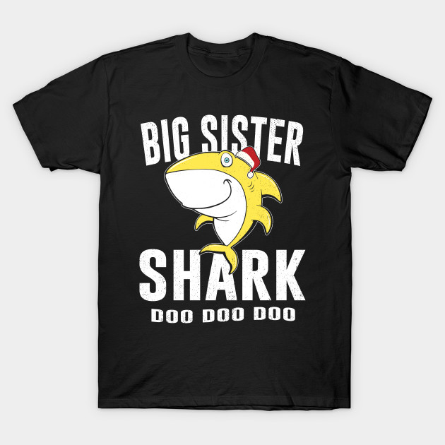 Big Sister Shark TShirt Birthday Thanksgiving Christmas Gift T Shirt