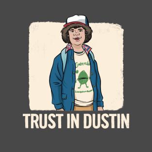 Stranger Things - Dustin - Trust In Dustin