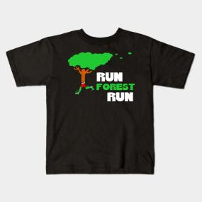 4ebe88bc2 Run Forest Run T-Shirt Running Tree Runner Fun Run Gift Tee Tshirt Kids T- Shirt. by PrankyStore