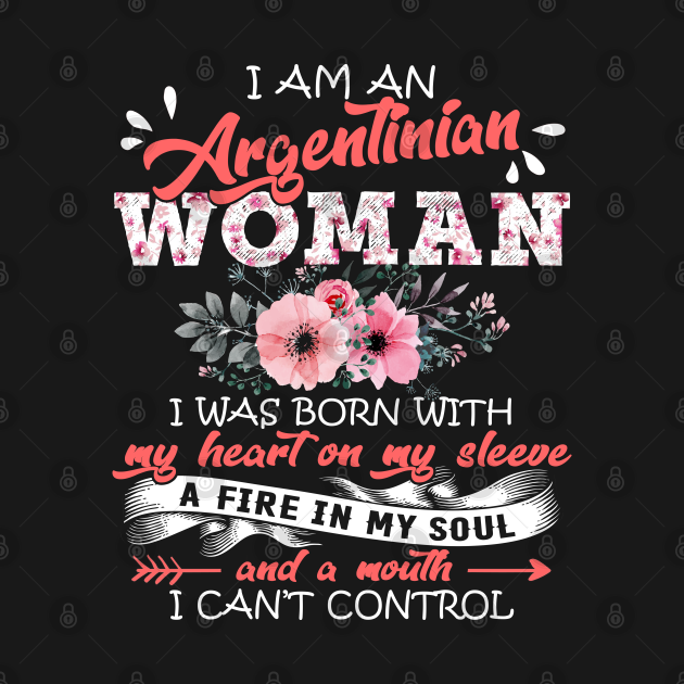 Argentinian Woman I Was Born With My Heart on My Sleeve Floral Argentina Flowers Graphic