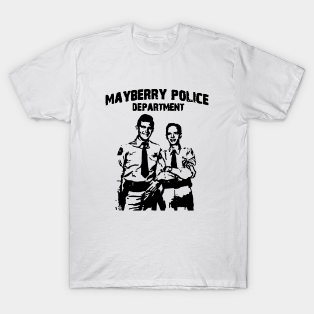 b2ccdace Mayberry Police - Mayberry Police - T-Shirt | TeePublic