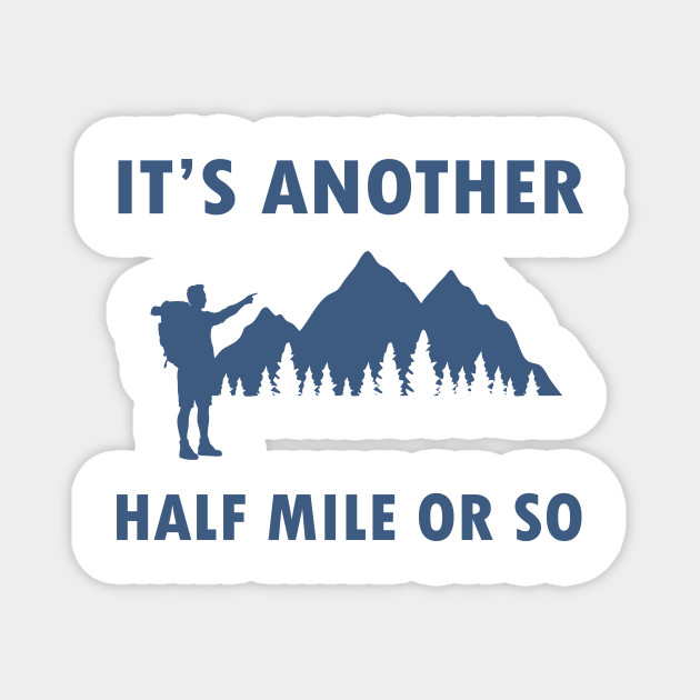 Hiking Camping Adventure Lovers Gift