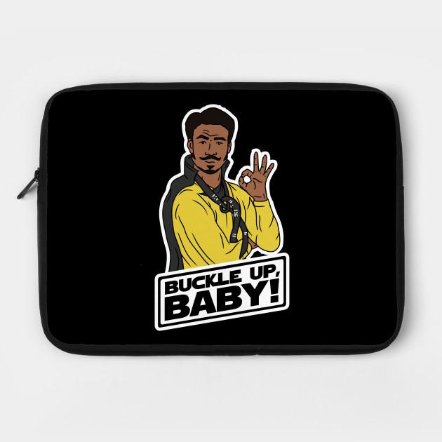 Buckle Up, Baby! - Lando Calrissian