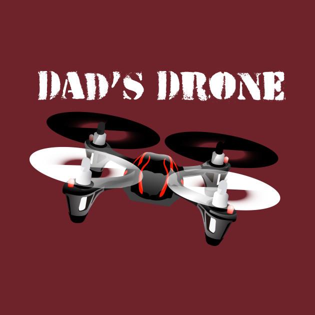 Dad's Drone