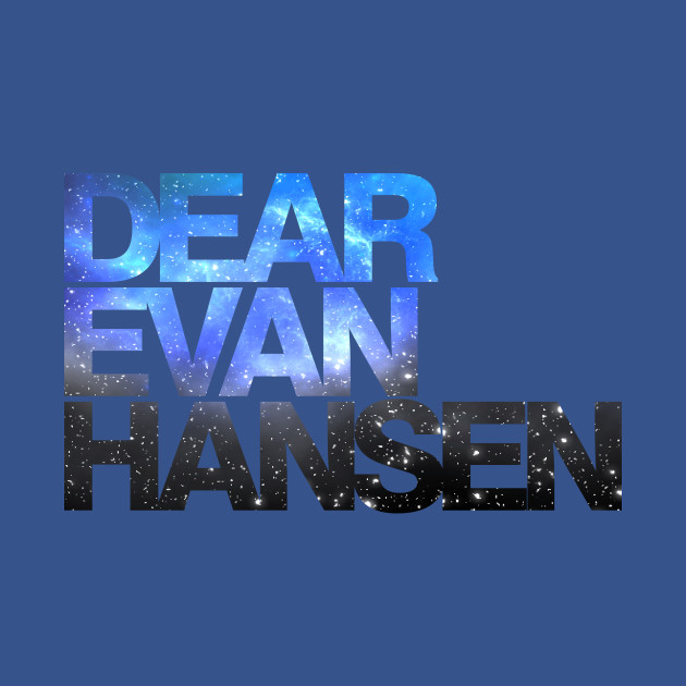 Dear Evan Hansen | Galaxy