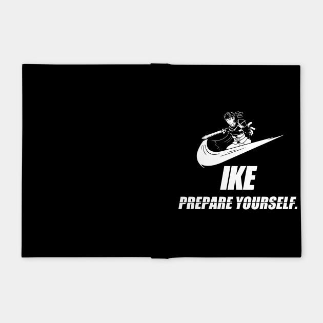 Ike - Prepare Yourself.