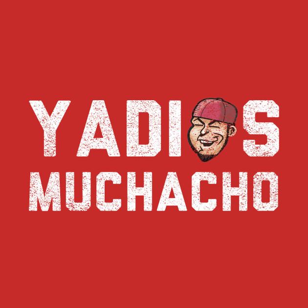 Yadios Muchacho!