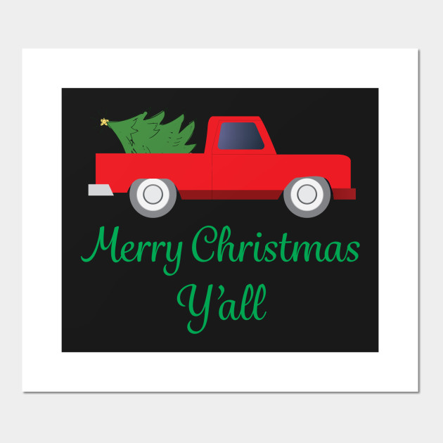 Old Truck With Christmas Tree.Merry Christmas Y All Old Truck Xmas Tree Holiday