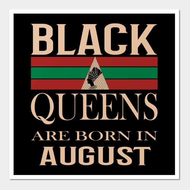 African American Black Queen Born In August