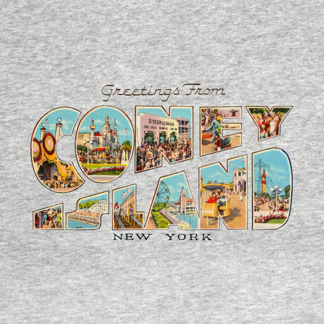 Greetings from coney island new york coney island ny t shirt 2597772 0 m4hsunfo
