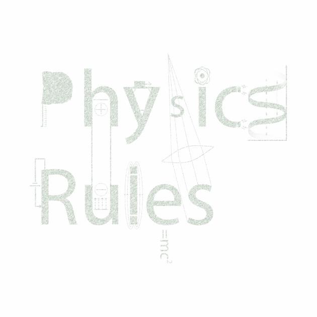 Physics Rules