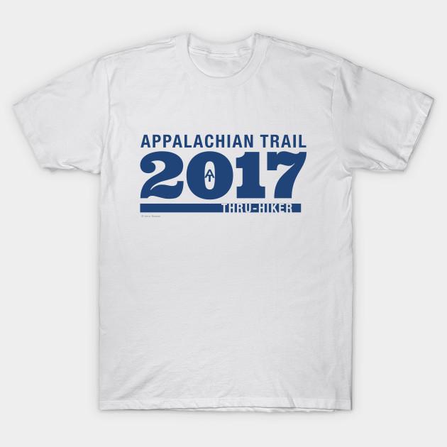 033dd7f989a Appalachian Trail Thru-Hiker 2017 - Appalachian Trail - T-Shirt ...