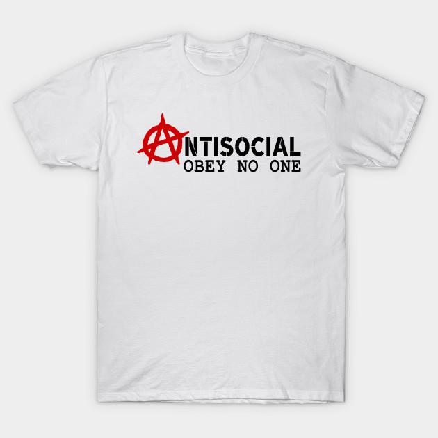 bf099b7ff Anti social - Anarchy Designs - T-Shirt | TeePublic