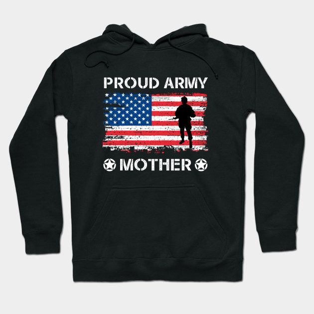 US Flag Proud Army Mother Apparel Military Mother Pride Hoodie