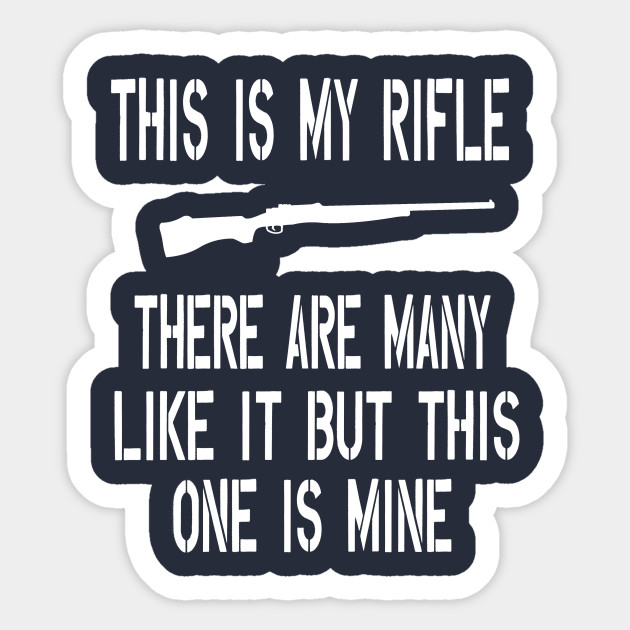Full Metal Jacket Quote This Is My Rifle Full Metal Jacket