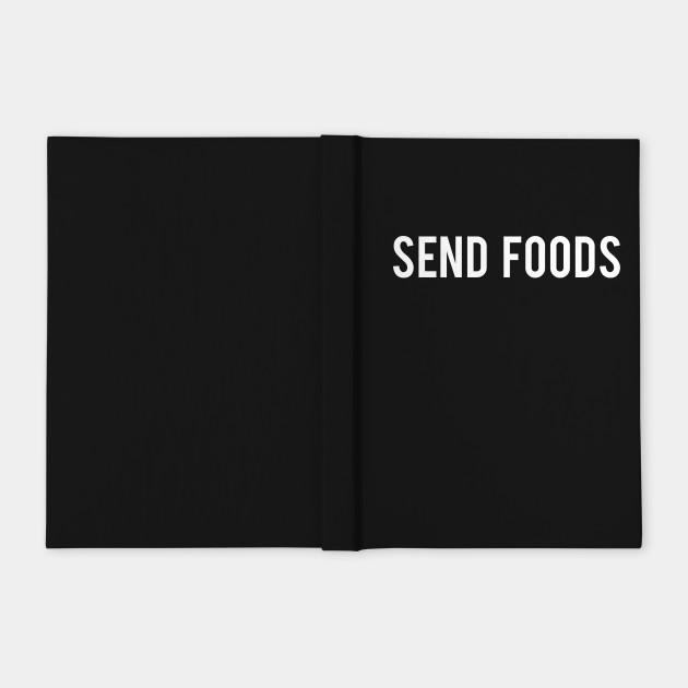 Send Foods (Send Noods Parody) (black)