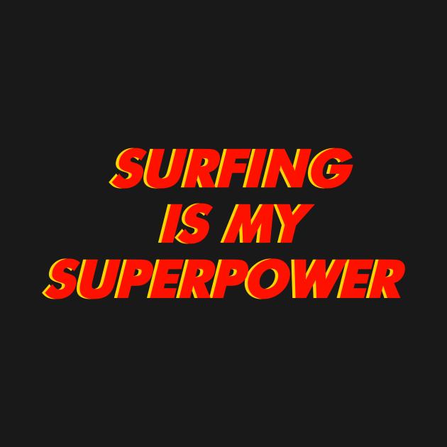 Surfing is my Superpower