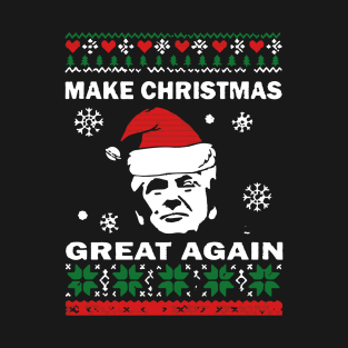 79aa990b2 Make Christmas Great Again Shirt Christmas Xmas Holiday Party Trump Funny  Political Tshirt Gift Tee T-Shirt. by DezziArt