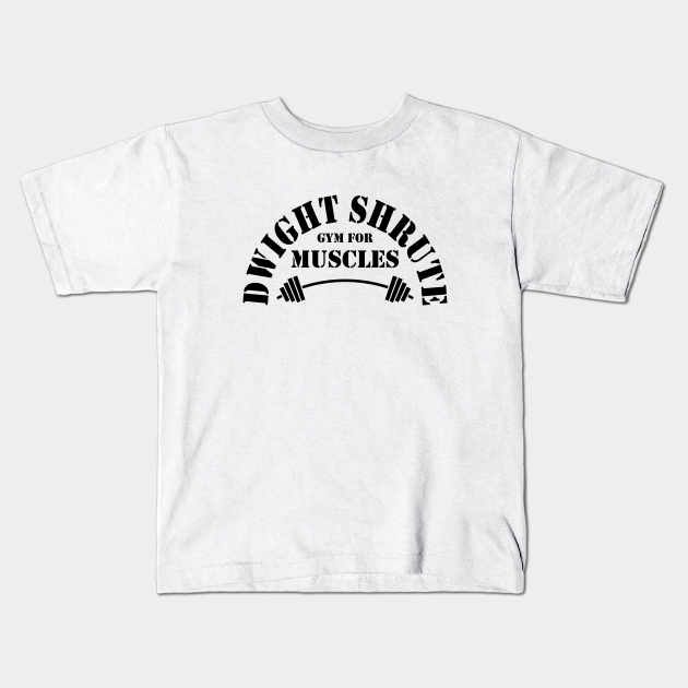 Dwight Schrute/'s Gym For Muscles The Office Unisex Toddler Shirt