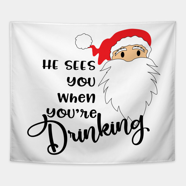 Funny Christmas Shirts He Sees You When
