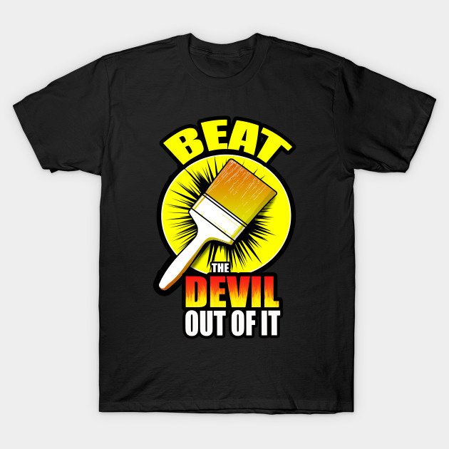 6243440dd1c40 Beat The Devil Out Of It