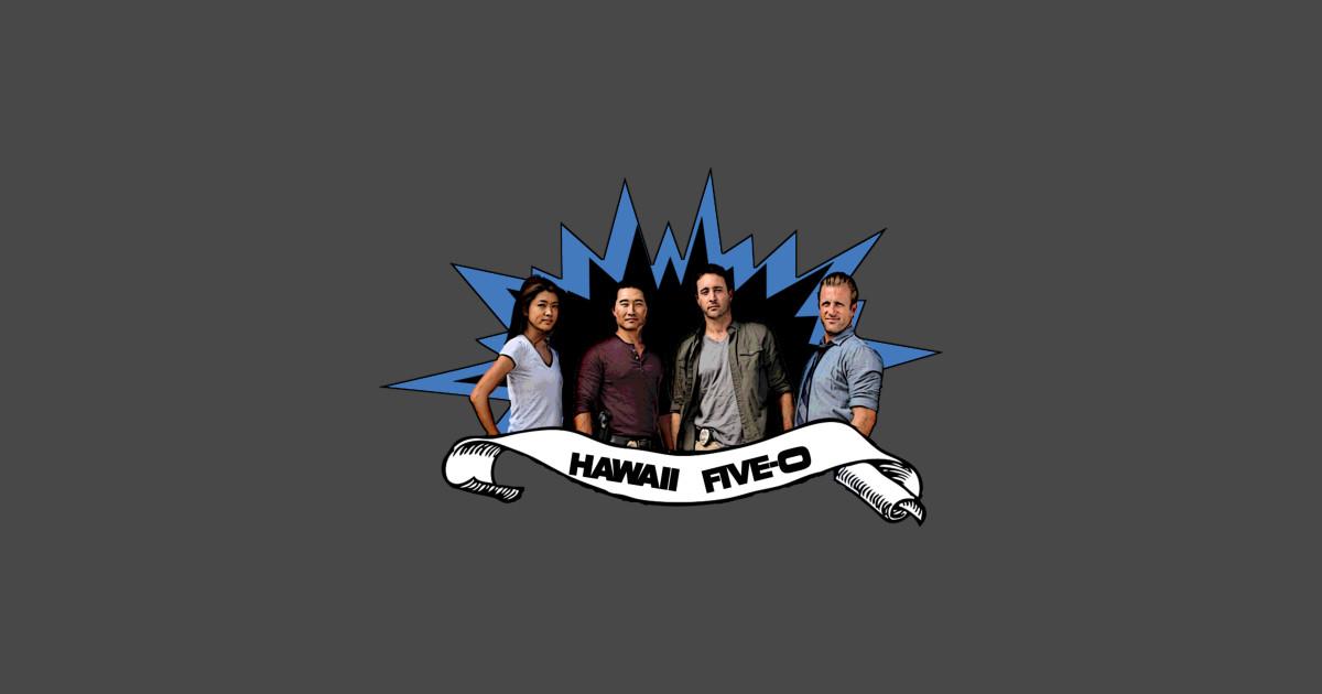 Hawaii five 0 hawaii five 0 t shirt teepublic for Hawaii 5 0 t shirt