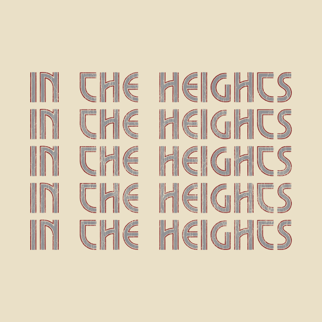"""IN THE HEIGHTS (a la """"A Chorus Line"""")"""