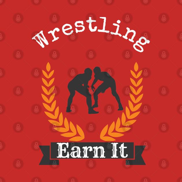 Wrestling Earn It