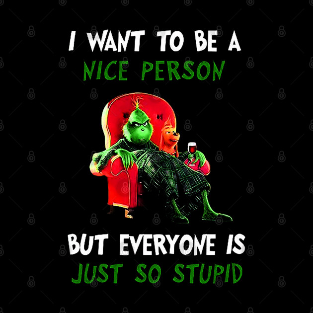 Want to be nice person for 2019 Christmas funny Tee