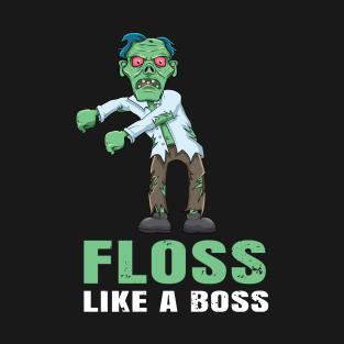 Floss Like A Boss Dance T-Shirts | TeePublic