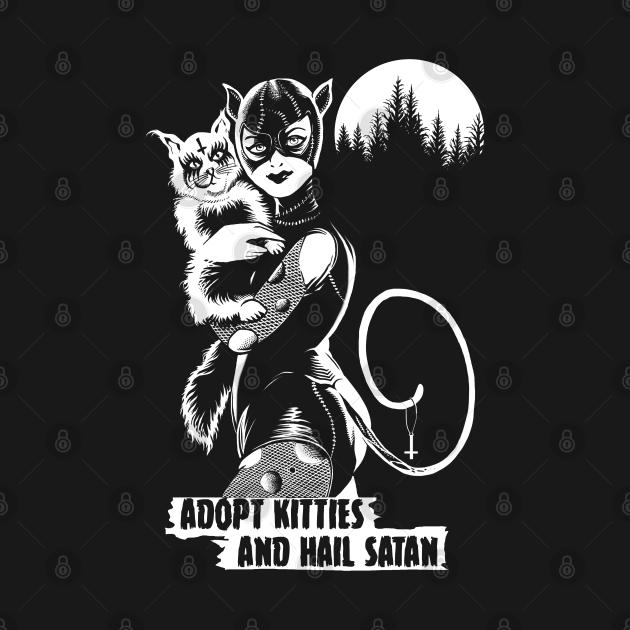 Adopt Kitties and Hail Satan