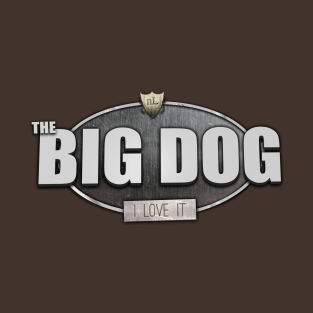 The BIG DOG! I LOVE IT!