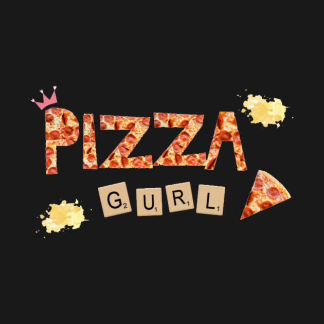 pizza gurl