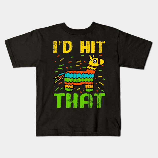 I/'d Hit That Cinco de Mayo Mexico Pinata Drink Party Candy Mens T-Shirt