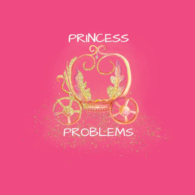 Princess Have Problems Too