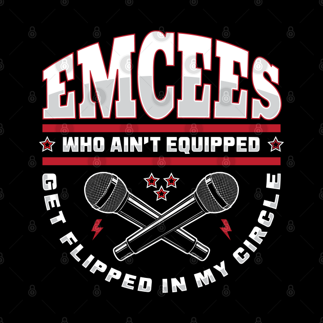 Emcees who ain't Equipped....