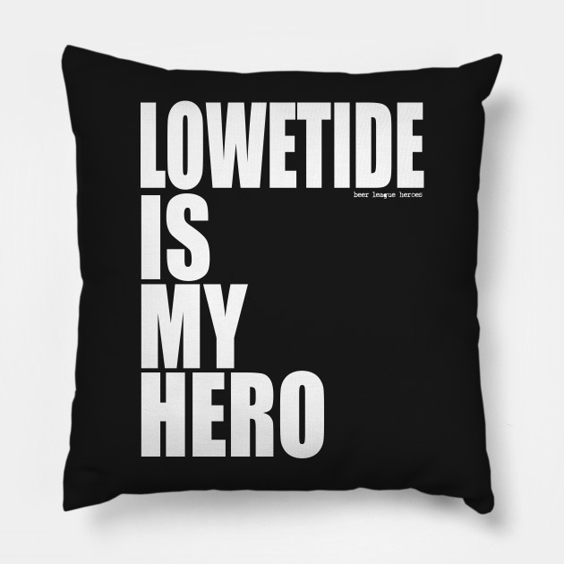 Lowetide is My Hero by Beer League Heroes Edmonton Oilers