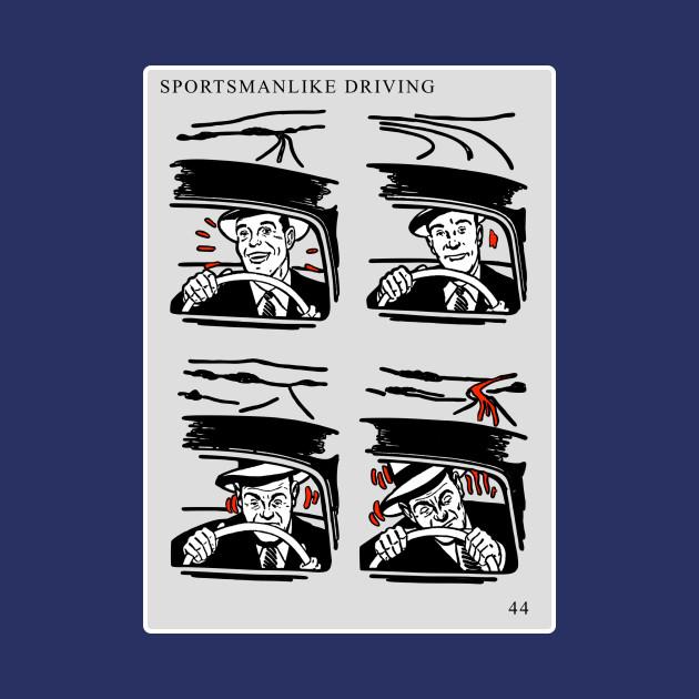 Sportmanslike Driving: Asleep At The Wheel