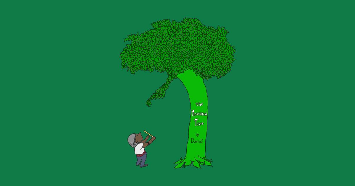 Shel Silverstein Wall Decal: The Measured Tree - Shel Silverstein - T-Shirt