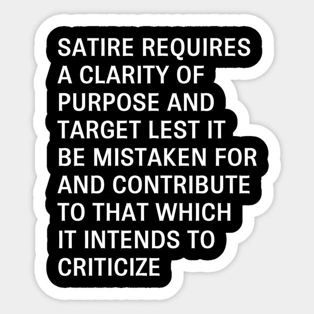 Satire Satire Sticker Teepublic