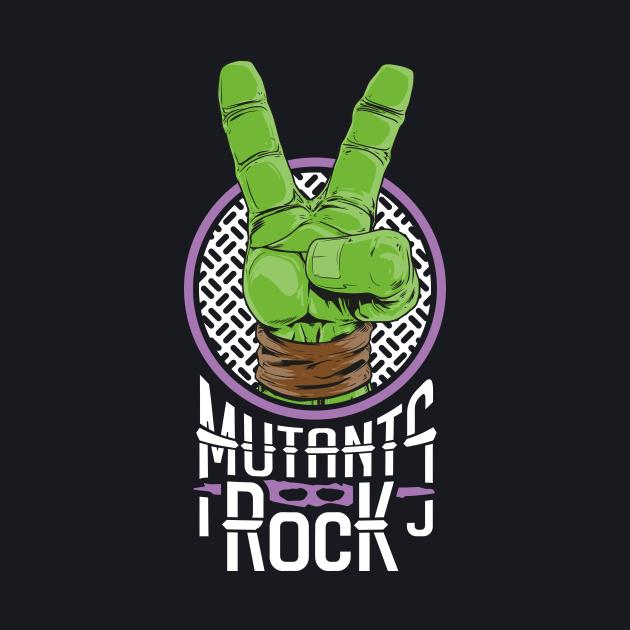 Mutants Rock - Donatello