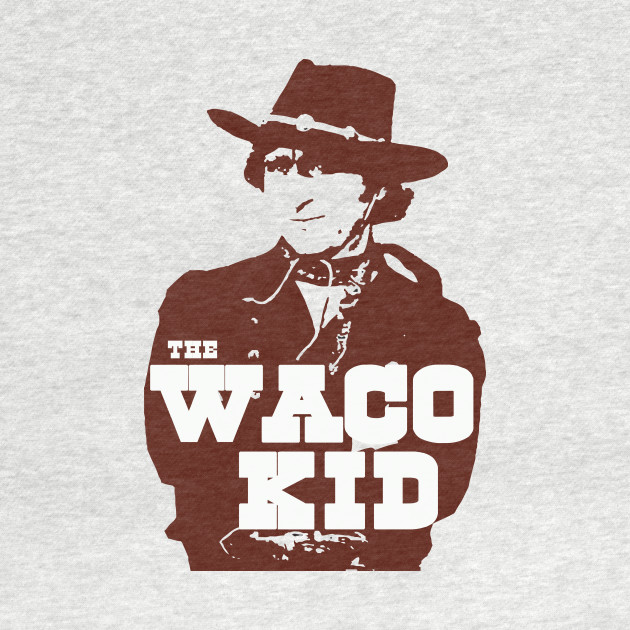 The Waco Kid