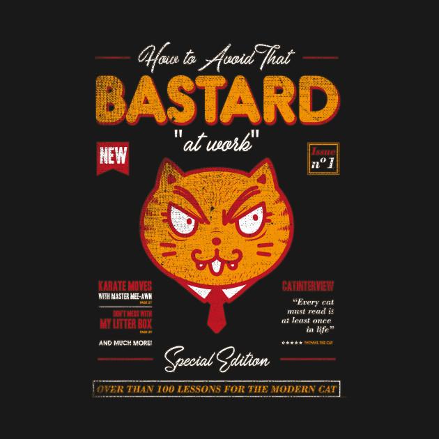 Avoid That Bastard at Work Magazine