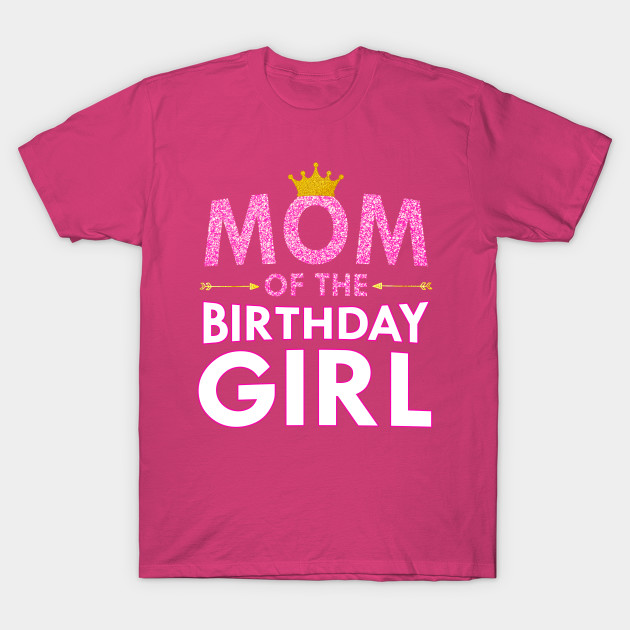 Mom Of The Birthday Girl Cute Mommy Gift Crown