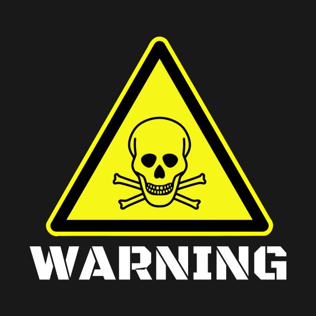 warning sign poison warning sign poison t shirt teepublic