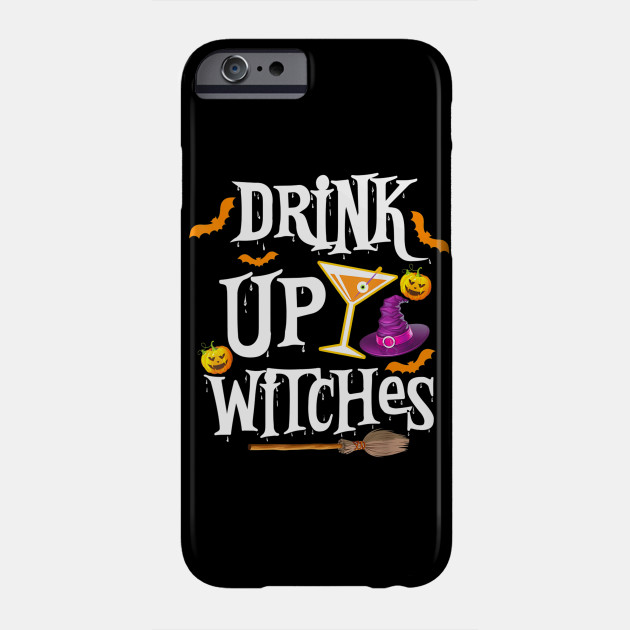 Halloween Drink Up Witches Costume Women Wine Phone Case