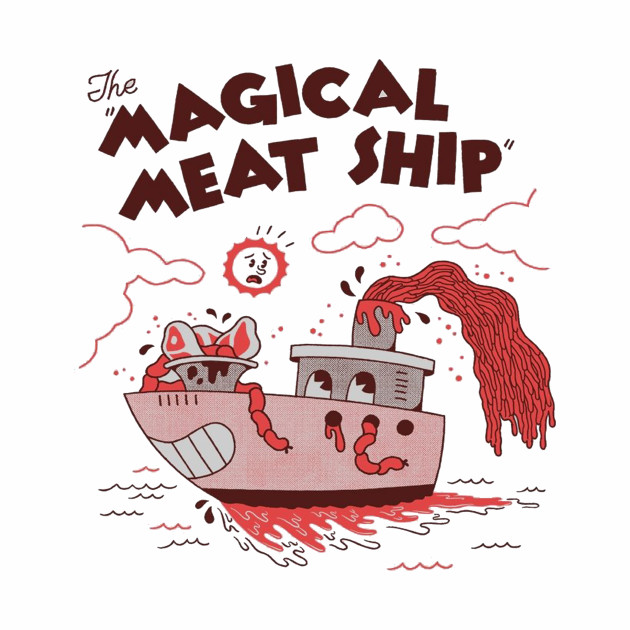 The Magical Meat Ship