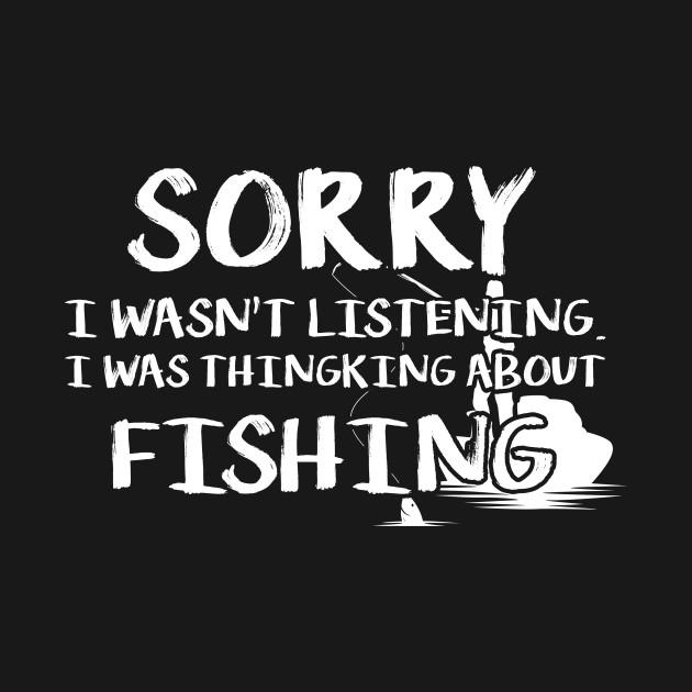 Fishing Funny Shirt Sarcasm Quotes