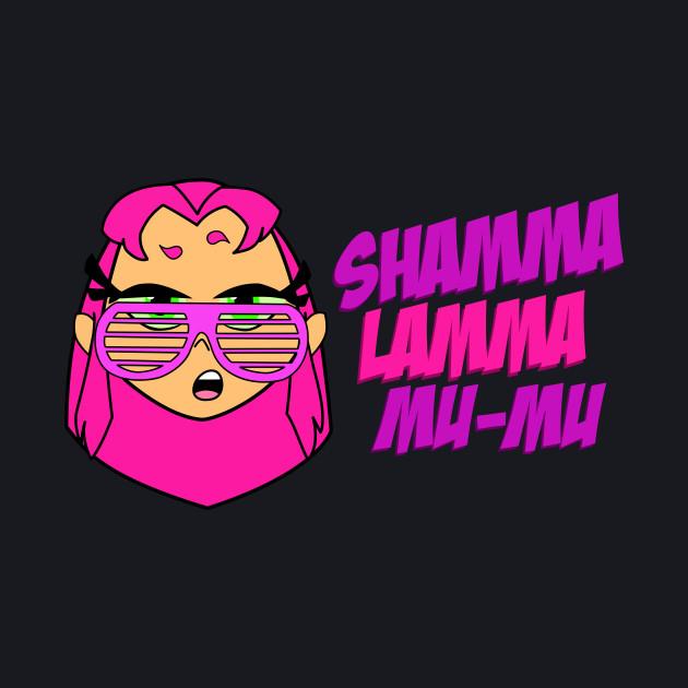 Shamma Lamma Mu-Mu